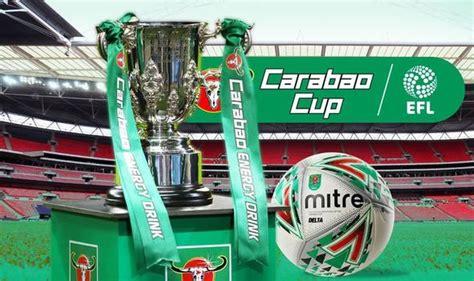 Carabao-Cup-draw-LIVE-Man-Utd-and-Liverpool-quarter-final ...