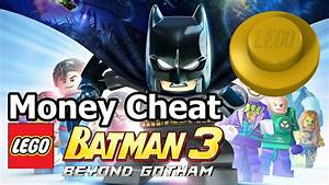 Lego Batman 3 Beyond Gotham Easy Unlimited Stud Money