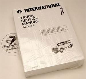 Scout Ii Service Manual 1971-1975