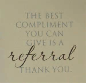 The Best Compliment Referral Quote