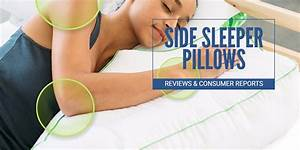 Best side sleeper pillows 2018 reviews and consumer for Best down pillows consumer reports