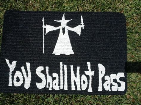 you shall not pass doormat 1000 ideas about welcome mats on doormats