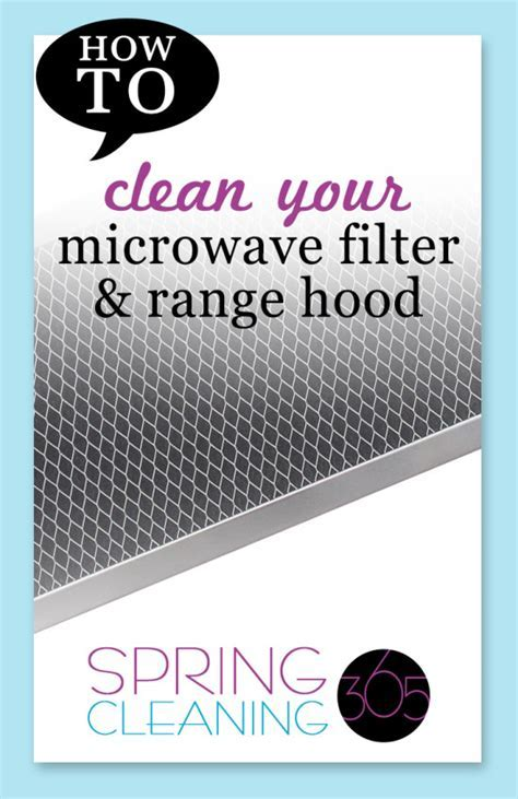 Deep Clean Microwave Filter and Range Hood   Spring