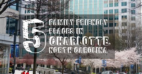 5 Places For Family Fun In Charlotte, North Carolina