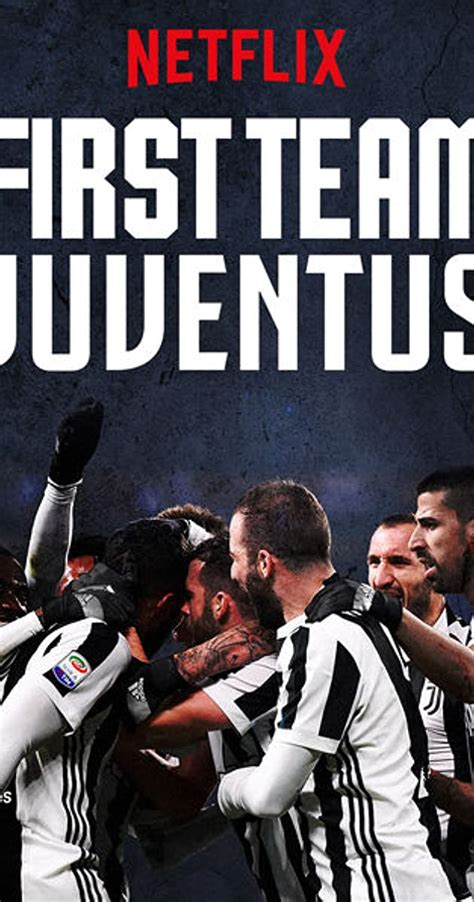 First Team: Juventus (TV Series 2018– ) - IMDb