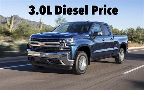 Chevy Half Ton Diesel by Breaking News 2019 Chevy Silverado 3 0l Diesel Price Is