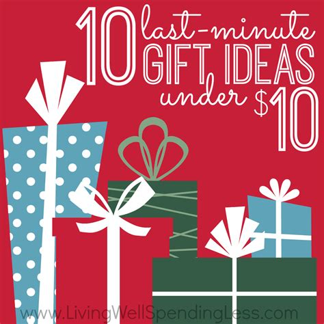 10 last minute gift ideas 10 cheap gifts