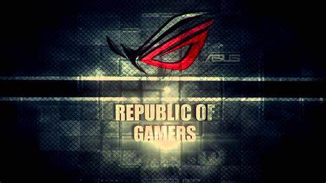 Wallpaper- Republic Of Gamers - YouTube