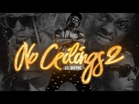 lil wayne lil bitch no ceilings 2 youtube