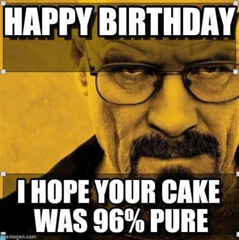 Breaking Bad Happy Birthday Meme - 19 best brothers breaking bad birthday images on pinterest breaking bad party birthdays and