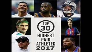 World's Top 30 Highest Paid Athletes 2018 - YouTube