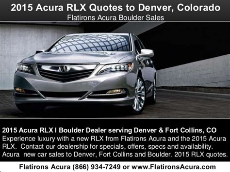 Flat Irons Acura by 2015 Acura Rlx Quotes To Denver Colorado