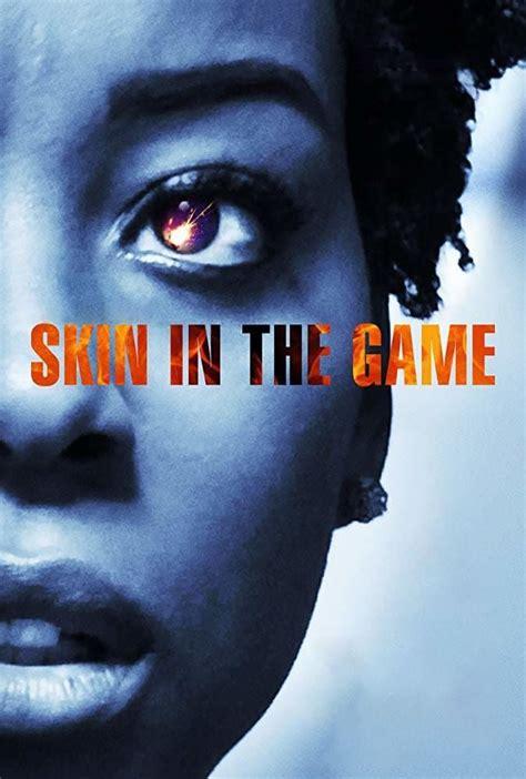 Ver Skin in the Game Pelicula Completa en Español