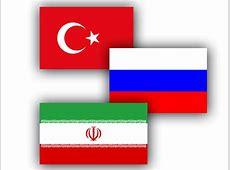 TurkeyIranRussia alliance inevitable