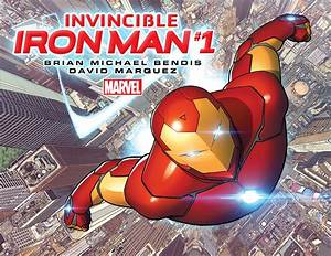 INVINCIBLE IRON MAN #1 Comes To Comic Shops For Launch ...