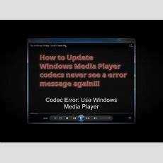 How To Update Windows Media Player Codec Pack  Youtube