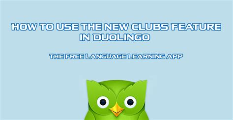 How To Make Your Education Look On A Resume by How To Use The New Clubs Feature In Duolingo Free