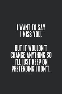 30 Best I Miss ... Miss Some1 Quotes