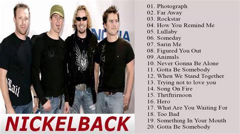 best nickelback songs best of nickelback album nickelback greatest hits