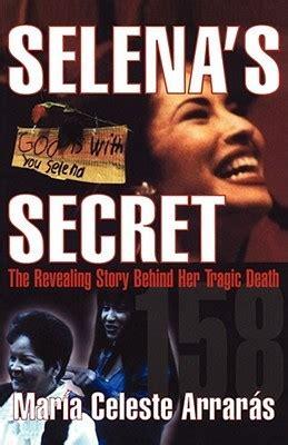 selenas secret  revealing story   tragic