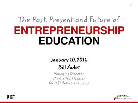 present  future  entrepreneurship education