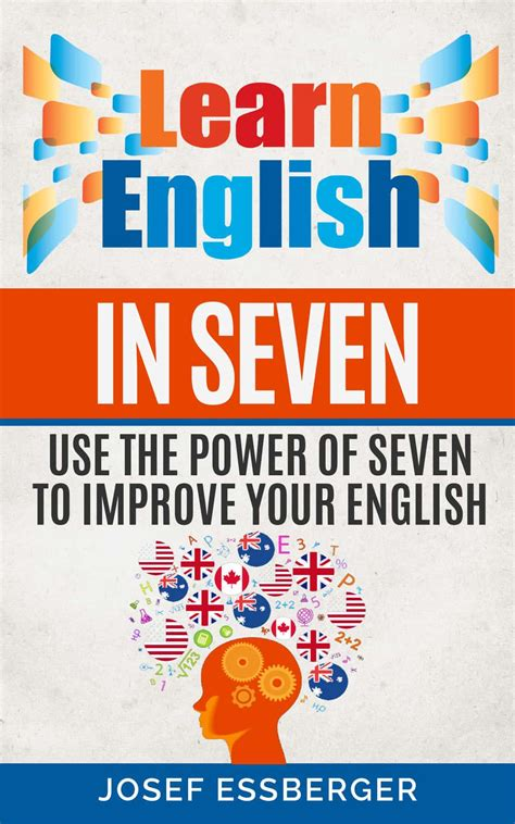 Learn English In Seven Ebook By Josef Essberger  Esl Resources For Learners And Teachers