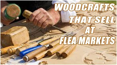 wood crafts  sell  flea markets youtube