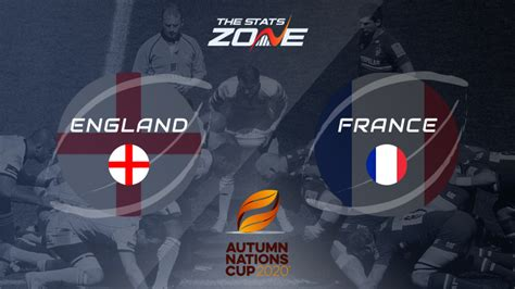2020 Autumn Nations Cup – England vs France Preview ...