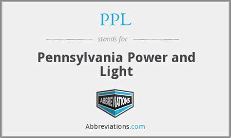 pennsylvania power and light ppl pennsylvania power and light