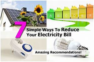7 Simple Ways To Reduce Your Electricity Bill