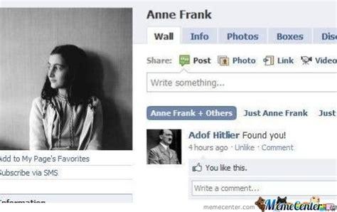 Hitler Anne Frank Meme - i found you anne by hakuna matata meme center