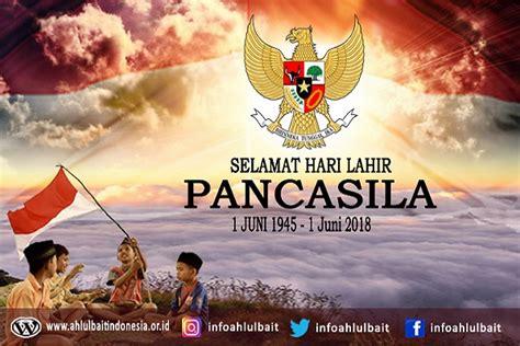Badan penyelidik usaha persiapan kemerdekaan) pada tanggal 1 juni 1945. Selamat Hari Lahir Pancasila   Ahlulbait Indonesia