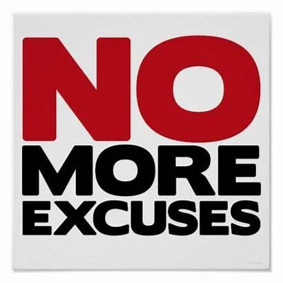 Excuses Quotes Poster Sin Blame Qbq Excuse