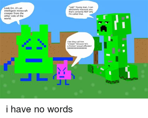 Creeper Meme 25 Best Memes About Minecraft Creeper Minecraft Creeper