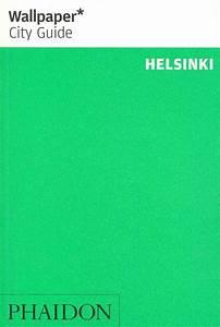 Wallpaper* City Guide Helsinki: 2014