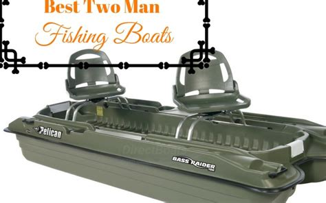 Small Two Person Motor Boat by 4 Best Two Man Fishing Boats For Sale Kayakerstribe