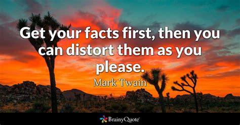 facts     distort