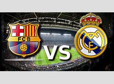 Barcelona vs Real Madrid Preview