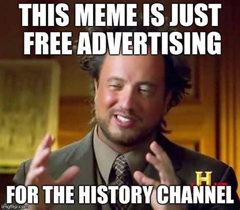 History Channel Meme Generator - meme generator history channel 100 images history channel imgflip pretty history channel