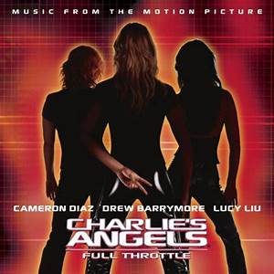 Charlie's Angels: Full Throttle (2003) Soundtrack from the ...