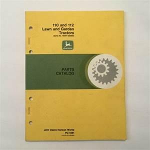 John Deere 110  U0026 112 Lawn And Garden Tractor Parts Catalog