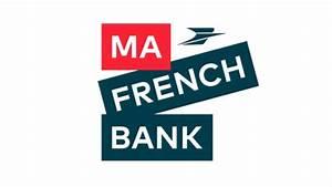 La Poste Ma Banque : banque en ligne la banque postale lancera ma french bank en 2019 ~ Medecine-chirurgie-esthetiques.com Avis de Voitures