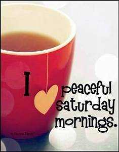 66 best Saturday Blessings images on Pinterest | Happy ...