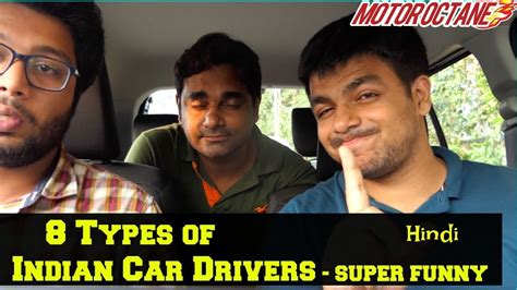 8 Weird Types Of Indian Car Drivers