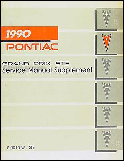 car repair manual download 1987 pontiac grand prix on board diagnostic system 1990 pontiac grand prix ste repair shop manual original supplement