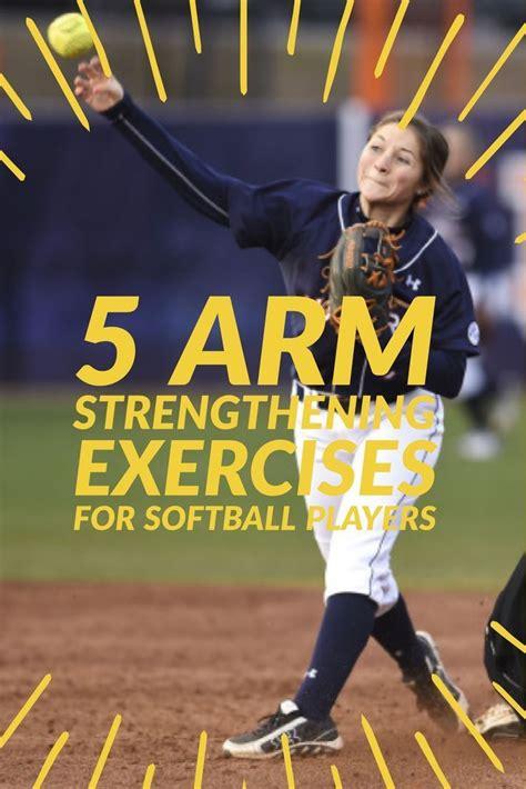 arm strengthening exercises  softball players