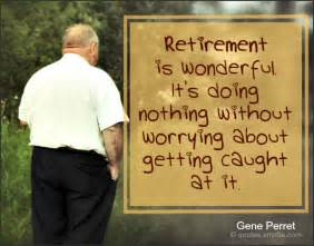 Funny Retirement Quotes Sayings
