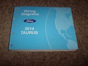 2014 Ford Taurus Electrical Wiring Diagram Manual Se Sel