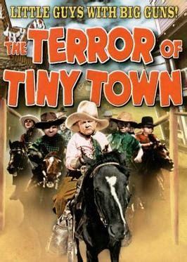 The Terror of Tiny Town - Wikipedia
