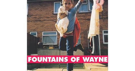 Fountains Of Wayne, 'fountains Of Wayne'  20 Great Albums
